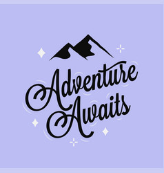 adventure awaits logo lettering on blue background vector image