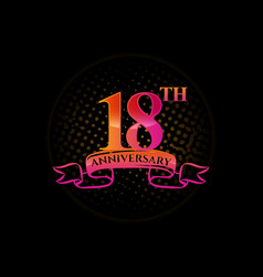 Logo 18th anniversary with a circle vector
