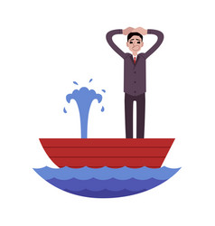 panicked businessman standing in leaking boat and vector image