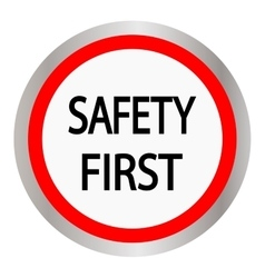 Safety first icon Internet button on white vector image