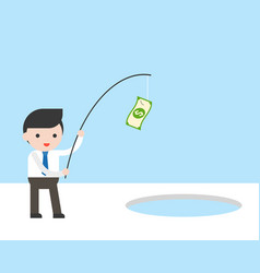 businessman use banknote and fishing rod for vector image