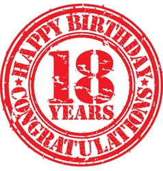 Happy birthday 18 years grunge rubber stamp vector
