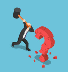 Isometric businessman destroy question mark sign vector
