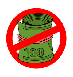 stop money roll ban dollars rolled cash red vector image