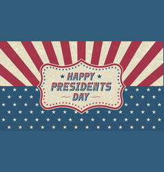 grunge happy presidents day greeting cardretro vector image