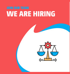 Join our team busienss company justice we are vector