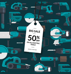 sale background electric construction tools vector image