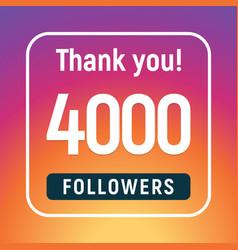 Thank you 4000 followers congratulation subscribe vector