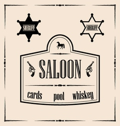 Wild west related - saloon sign with vector