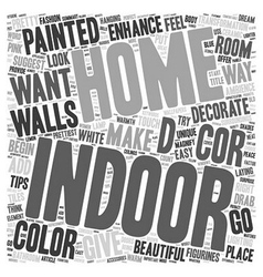 Indoor Enhance The Decor Of Your Home text vector image