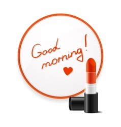 Inscription lipstick to wish good morning glued to vector