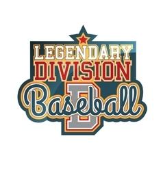 Legendary Division Baseball vector image