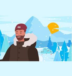 Bearded man on winter vacation frosty landscape vector
