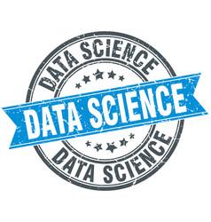 Data science round grunge ribbon stamp vector