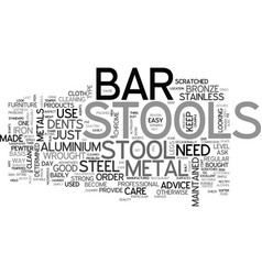 bar stools made from various metals text word vector image