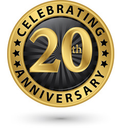 Celebrating 20th years anniversary gold label vector