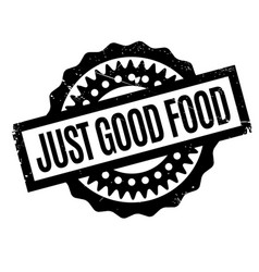 Just good food rubber stamp vector