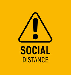 social distancing sign exclamation mark alert vector image