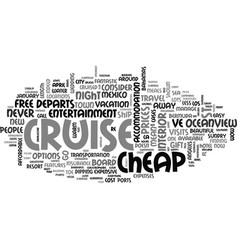 a cheap cruise you can find one text word cloud vector image