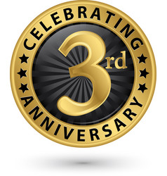 celebrating 3rd anniversary gold label vector image