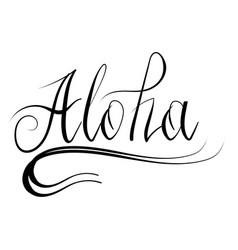 lettering alohatext hand sketched vacation vector image