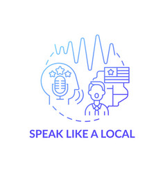Speaking like local concept icon vector