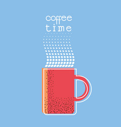 Coffee time poster with textcup of coffee vector