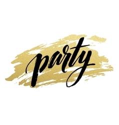 Party golden Brush lettering vector