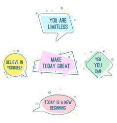 Set of motto sayings believe in yourself you vector