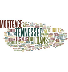 Tennessee mortgage loans text background word vector