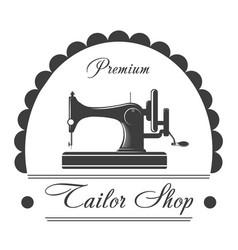 premium tailor shop monochrome emblem with sewing vector image vector image