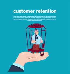 customer retention manager hand holding a client vector image