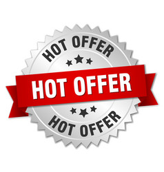 Hot offer 3d silver badge with red ribbon vector
