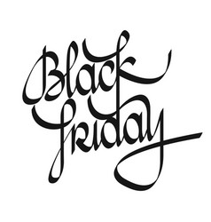 Black friday lettering black friday calligraphy vector