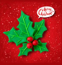 Plasticine figure of christmas holly vector