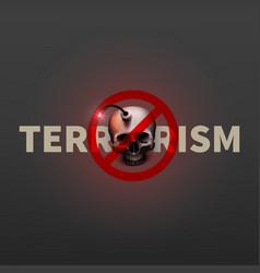 stock stop terrorism poster vector image
