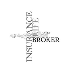 why should i go to a life insurance broker text vector image