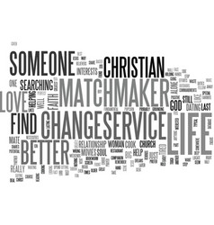 a christian matchmaker service can change your vector image