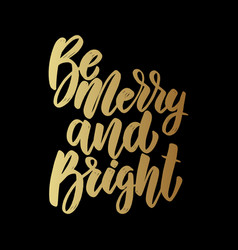 be merry and bright lettering phrase on dark vector image