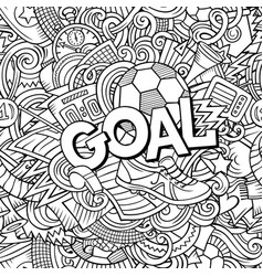 Cartoon cute doodles hand drawn goal vector
