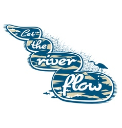 Let the river flow vector