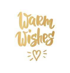 warm wishes card hand drawn lettering vector image