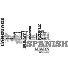 why should i learn spanish text word cloud concept vector image vector image