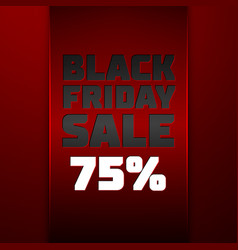 Ribbon with black friday sale seventy five percent vector