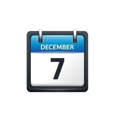 December 7 Calendar icon flat vector image vector image