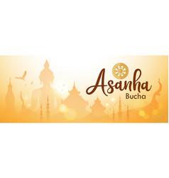 Asanha bucha important buddhist day in thailand vector