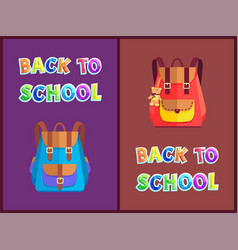 Back to school posters with pupils backpacks set vector