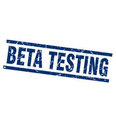 Square grunge blue beta testing stamp vector