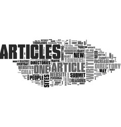why should i submit articles to an article vector image vector image