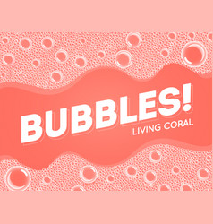 coral color shampoo soap bubbles in bath or sud vector image
